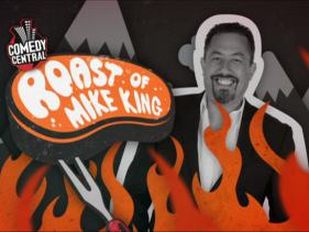 Roast of Mike King
